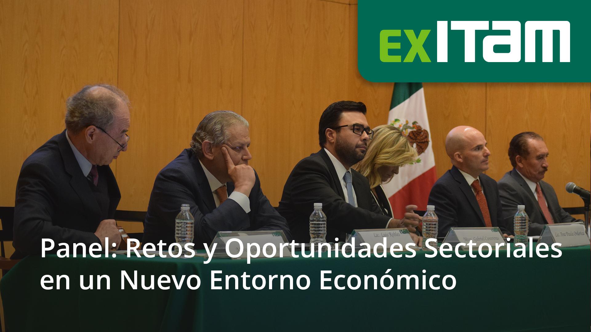 Panel: Retos y Oportunidades Sectoriales en un Nuevo Entorno Económico